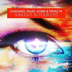 CHAVANO, MARC KORN & PRINZ M. - SUNLIGHT IN YOUR EYES